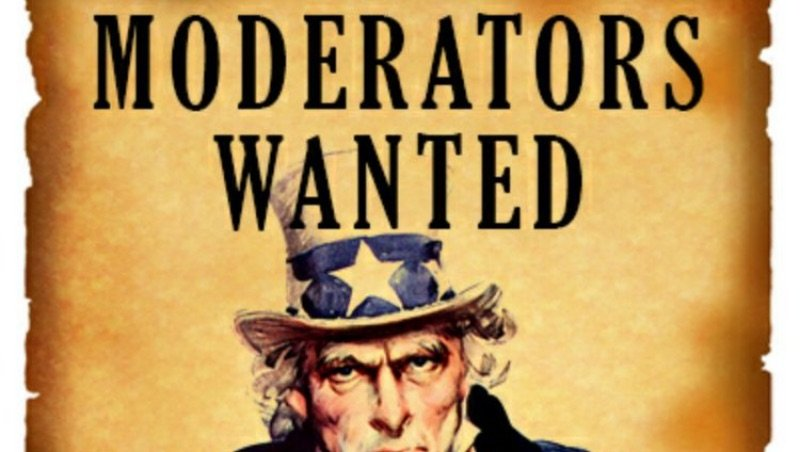 We are looking for a moderators